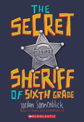 The Secret Sheriff of Sixth Grade Cover