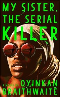 Cover image of the thriller novel My Sister the Serial Killer